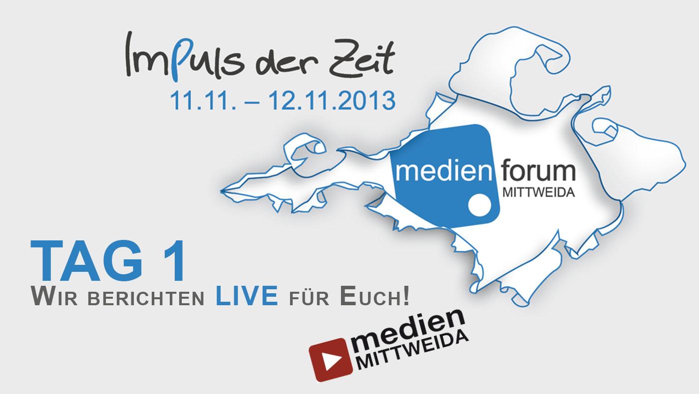 [Tag 1] Medienforum Mittweida 2013-Impressionen